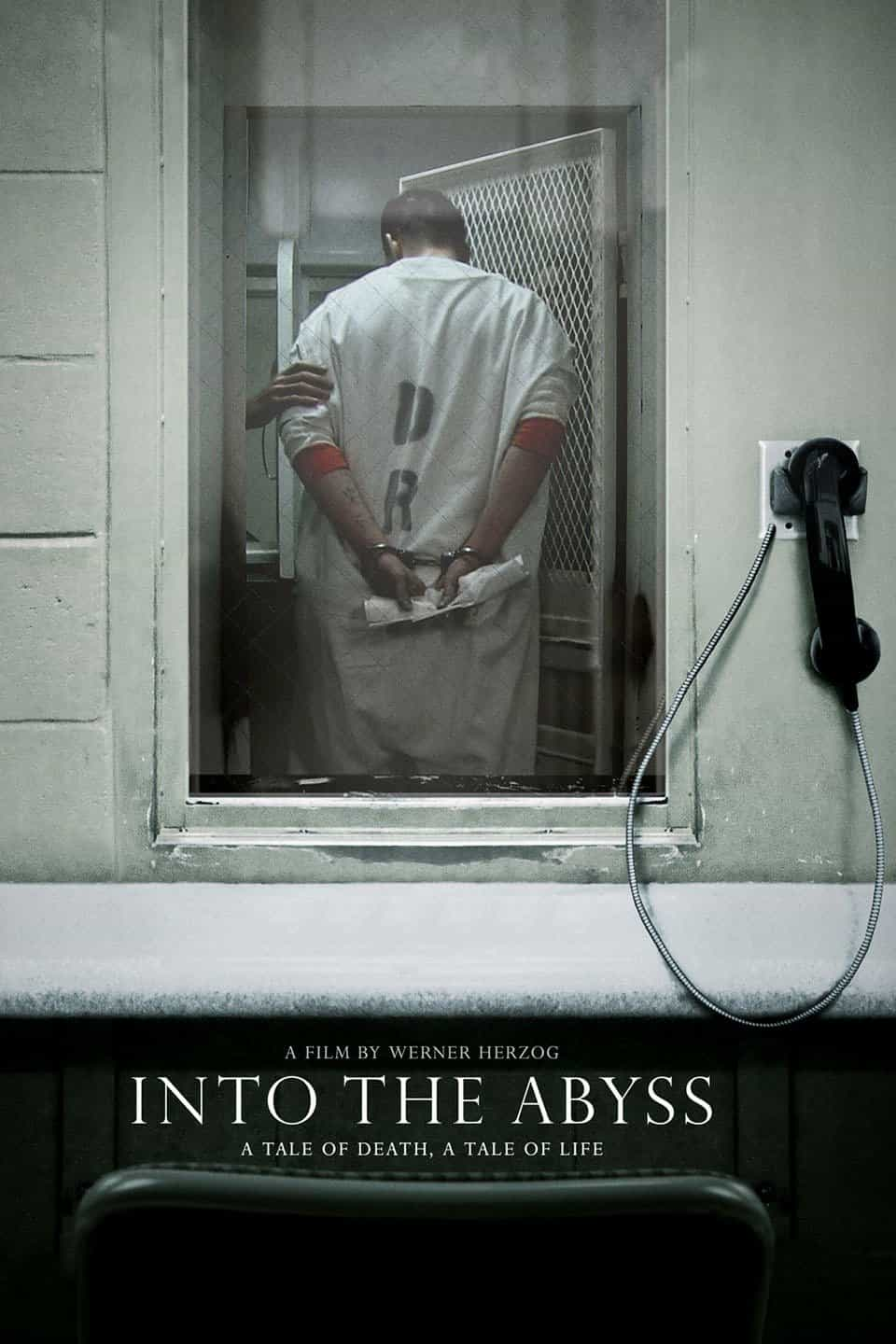 Into the Abyss: A Tale of Death a Tale of Life
