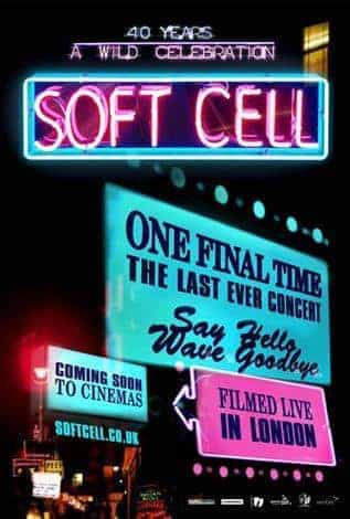 Soft Cell: One Final Time - Live Concert From London